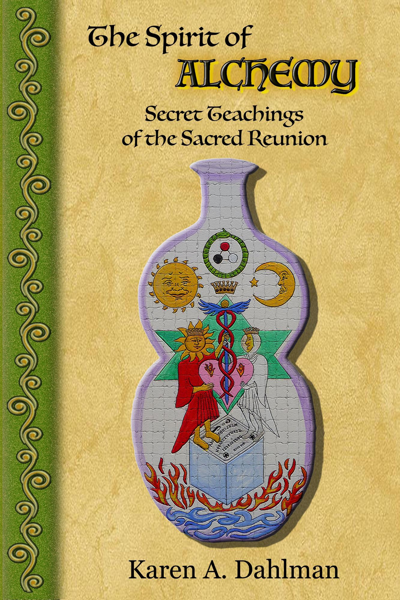 Press Release: The Spirit of Alchemy: Secret Teachings of the Sacred Reunion – Available on Amazon