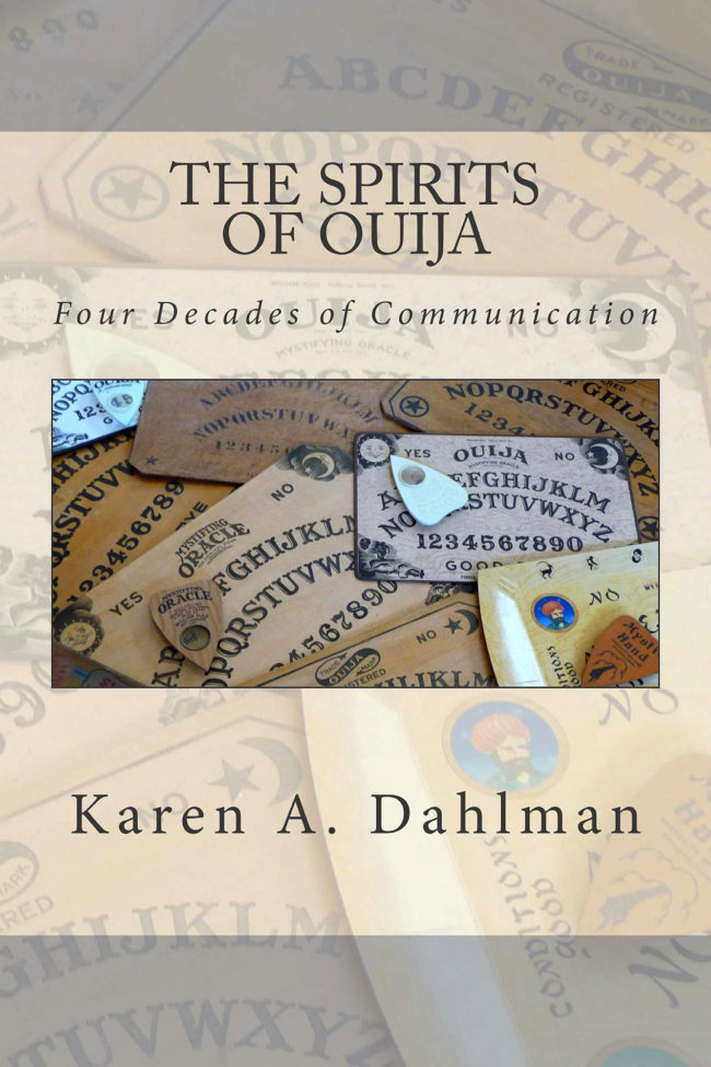 Press Release: The Spirits of Ouija: Four Decades of Communication – Available On Amazon